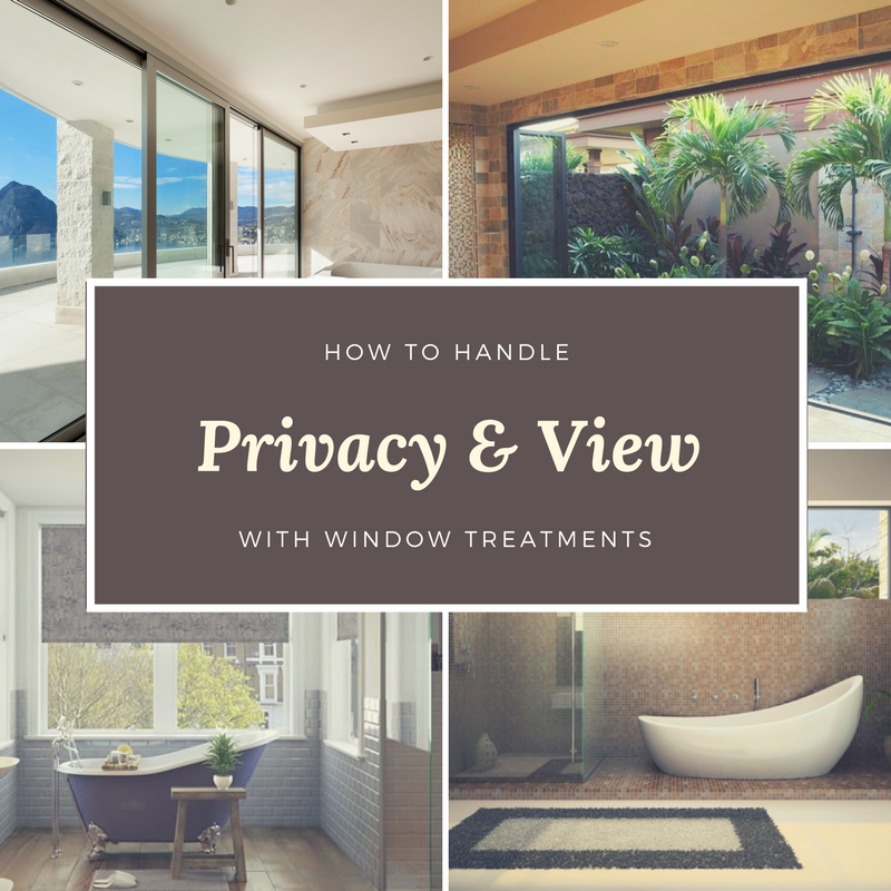 How To Handle Privacy Amp A View With Window Treatments